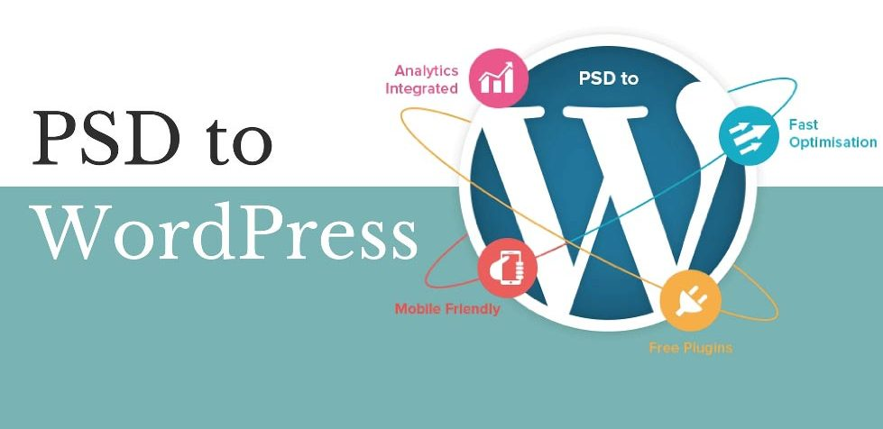 5 Steps To Convert PSD To WordPress For Great Website Design